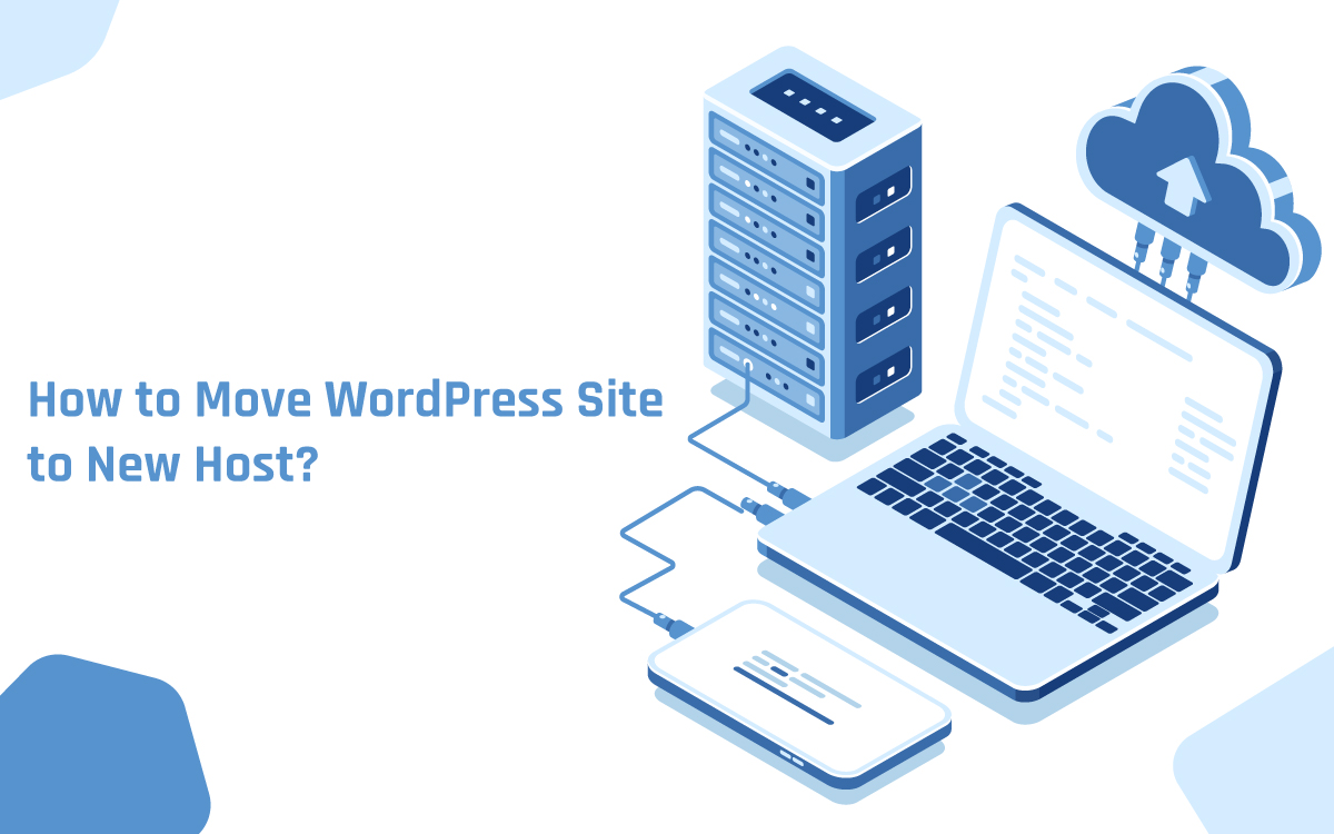 How to Move WordPress Site to New Host?